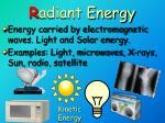 r adiant energy