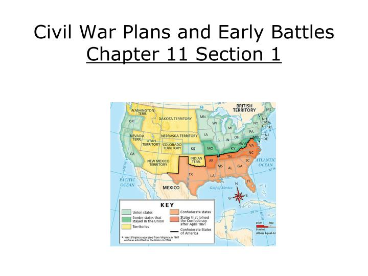 civil war plans and early battles chapter 11 section 1 n.