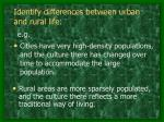 identify differences between urban and rural life