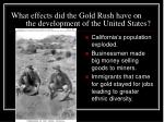 what effects did the gold rush have on the development of the united states