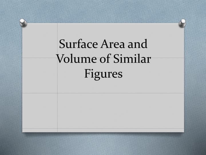 surface area and volume of similar figures n.