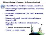 15 accept cultural differences no culture is dominant