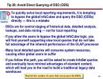 tip 28 avoid direct querying of dso ods