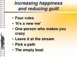 increasing happiness and reducing guilt