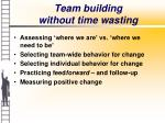 team building without time wasting