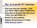 the is it worth it exercise