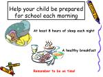 help your child be prepared for school each morning