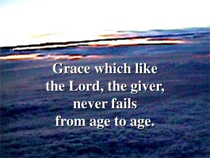 Grace which like