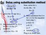 ex solve using substitution method