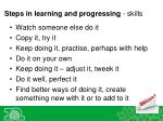 steps in learning and progressing skills