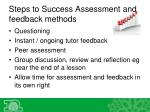steps to success assessment and feedback methods