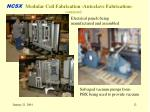 modular coil fabrication autoclave fabrication continued