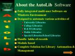 about the autolib software