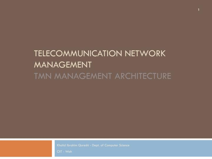 telecommunication network management tmn management architecture n.