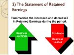 2 the statement of retained earnings