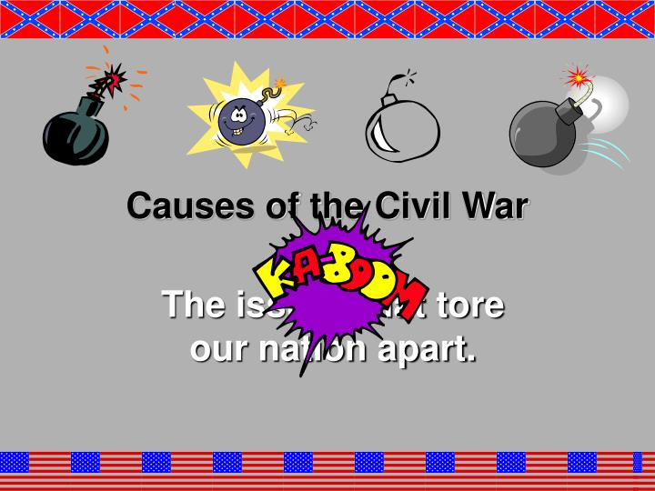 causes of the civil war n.