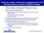 case for water resources management and infrastructure as part of mdg strategy