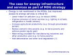the case for energy infrastructure and services as part of mdg strategy