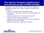 the case for transport infrastructure and services as part of mdg strategy