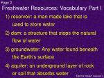freshwater resources vocabulary part i