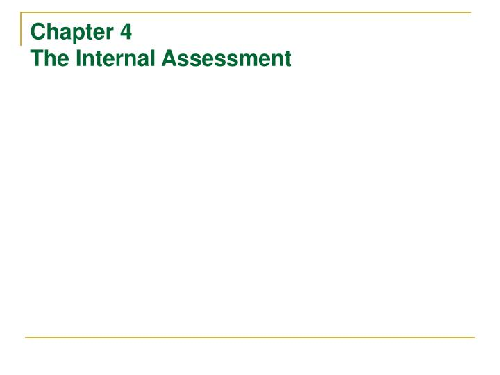 chapter 4 the internal assessment n.