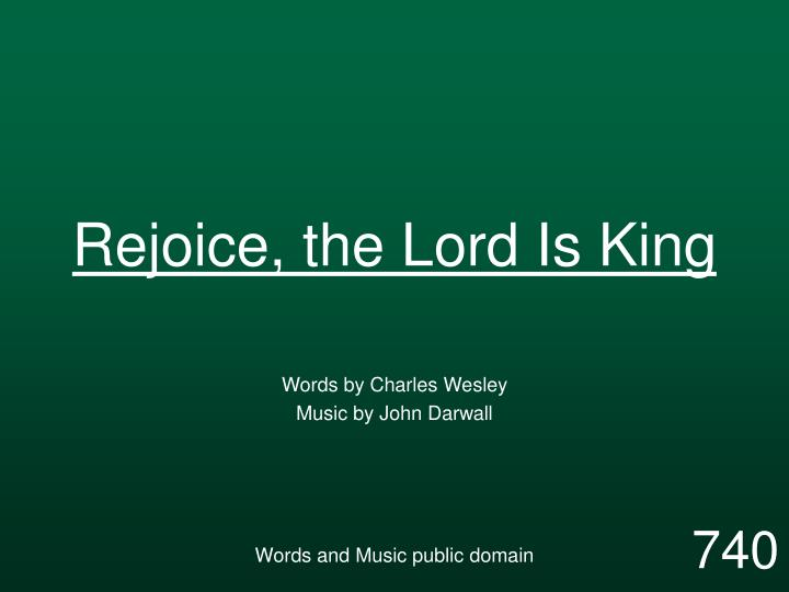 rejoice the lord is king n.