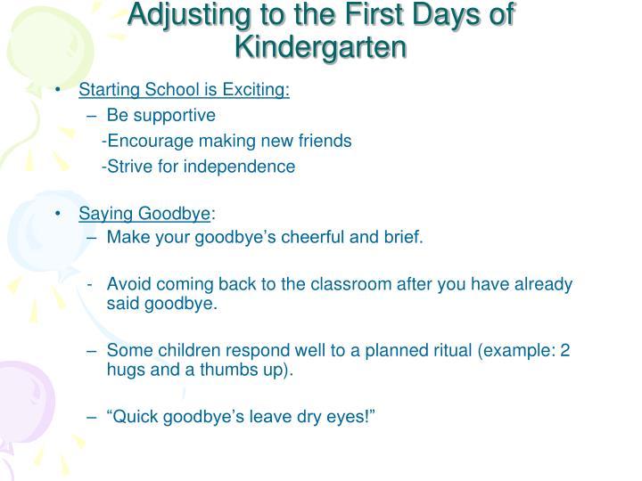 Adjusting to the First Days of Kindergarten