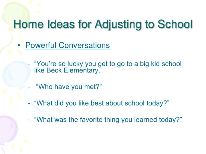 Home Ideas for Adjusting to School