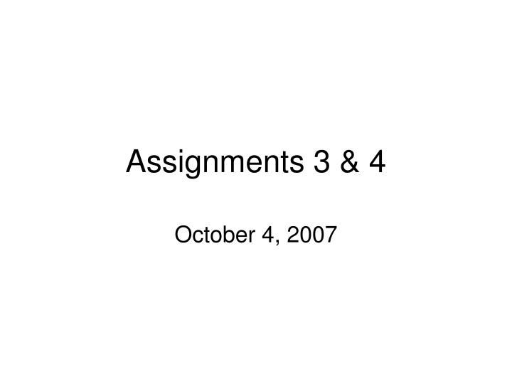 assignments 3 4 n.