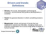 drivers and trends definitions