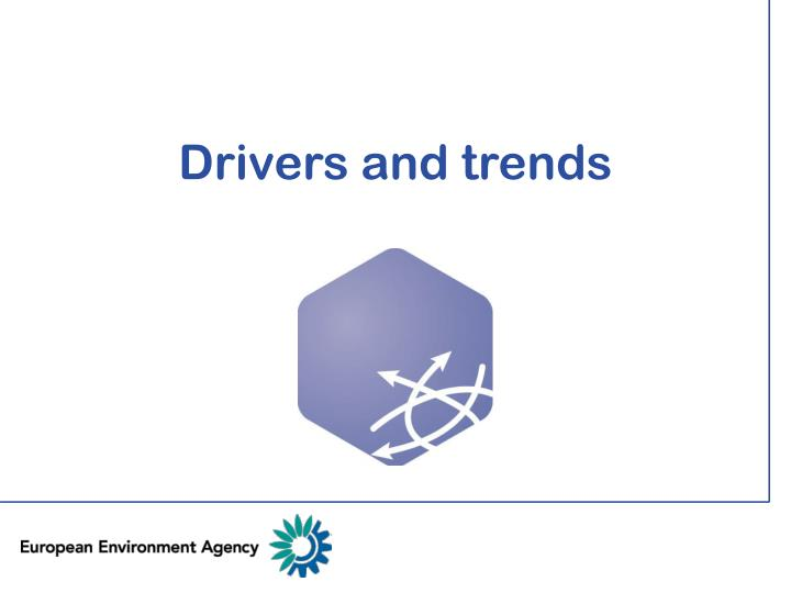 drivers and trends n.