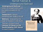 harriet tubman underground railroad