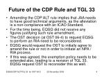 future of the cdp rule and tgl 33