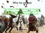 who he robbed