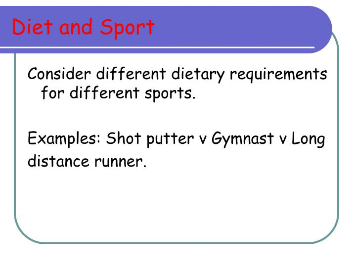 Diet and Sport