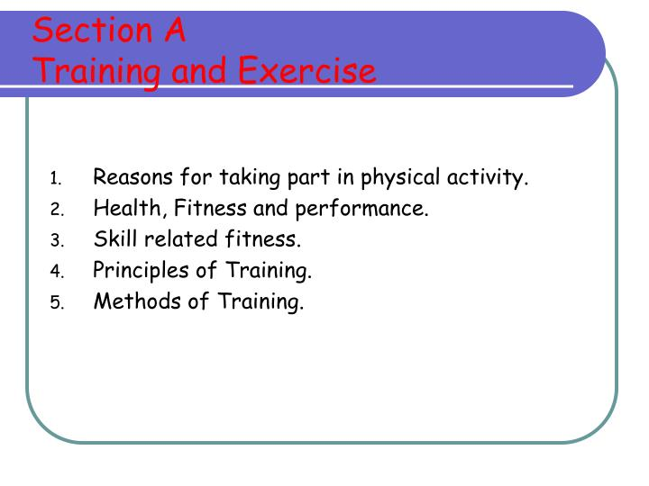 Section a training and exercise