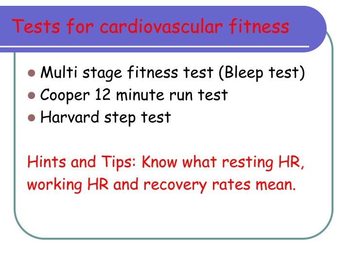Tests for cardiovascular fitness