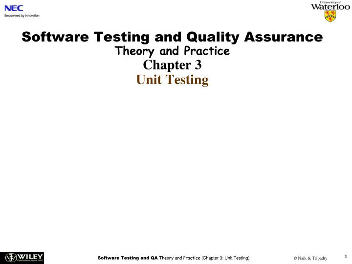 software testing and quality assurance theory and practice chapter 3 unit testing n.