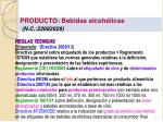 producto bebidas alcoh licas n c 22082029