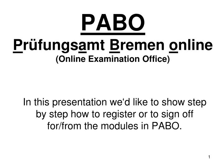 pabo p r fungs a mt b remen o nline online examination office n.