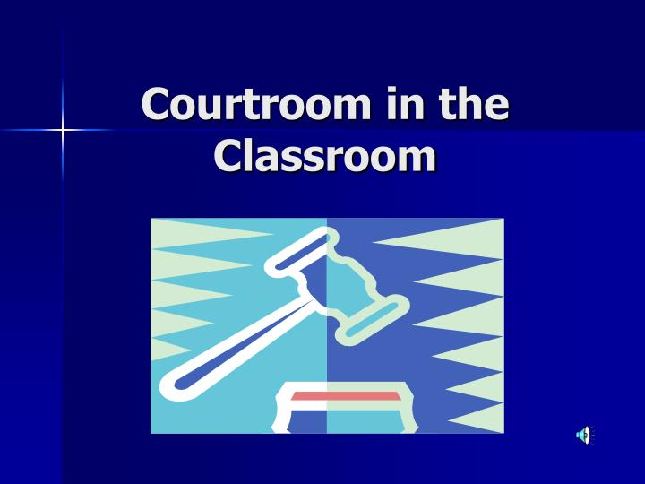 courtroom in the classroom n.
