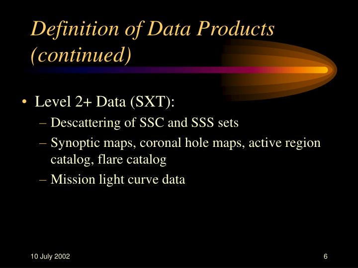 Definition of Data Products (continued)