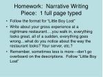 homework narrative writing piece 1 full page typed