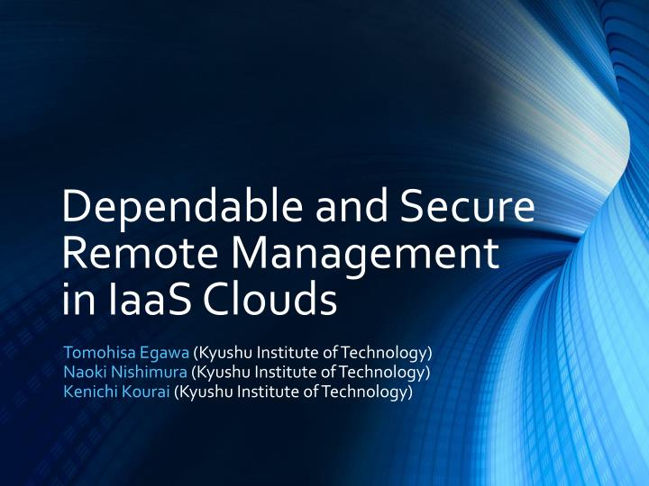 dependable and secure remote management in iaas clouds n.