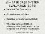 2 base case system evaluation bcse