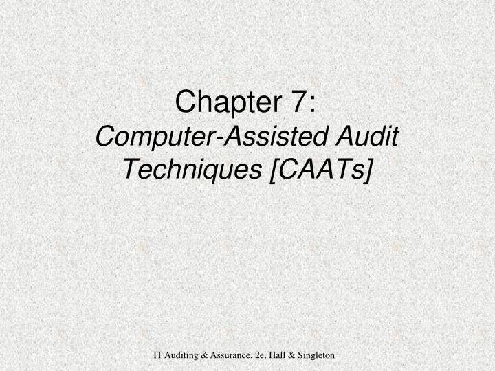 chapter 7 computer assisted audit techniques caats n.