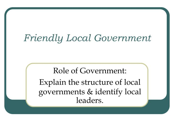 friendly local government n.