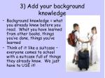 3 add your background knowledge
