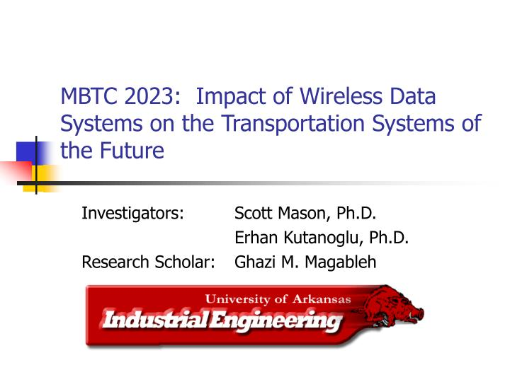 mbtc 2023 impact of wireless data systems on the transportation systems of the future n.