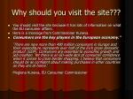 why should you visit the site